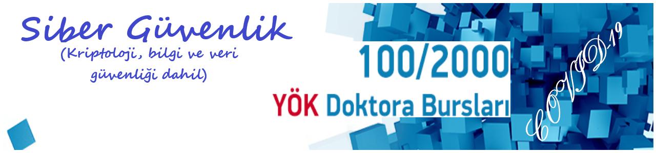 YÖK 100/2000 YÖK Doktora Bursu Pandemi Dönemi Başvuruları