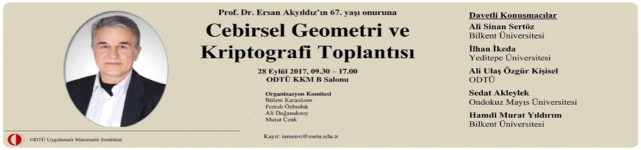 Meeting in honor of 67th  birthday of Ersan Akyıldız