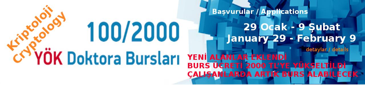 2017-2018 Eğitim Öğretim Yılı Bahar Dönemi 100/2000 YÖK Doktora Bursu Başvuruları